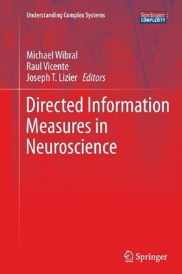 Directed Information Measures in Neuroscience  9783662522578