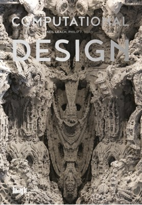 Computational Design Philip F. Yuan, Neil Leach 9787560873336