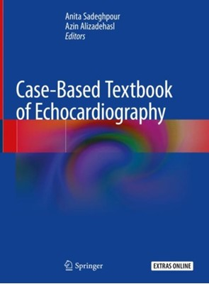 Case-Based Textbook of Echocardiography  9783319676890