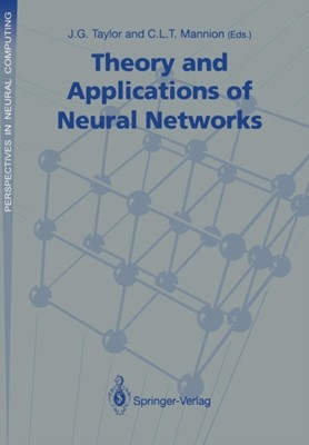 Theory and Applications of Neural Networks  9783540196501