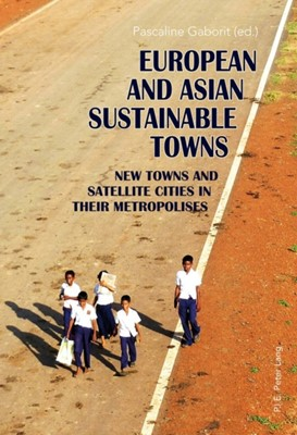European and Asian Sustainable Towns  9782875741875