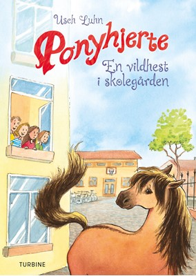 Ponyhjerte – En vildhest i skolegården Usch Luhn 9788740652536
