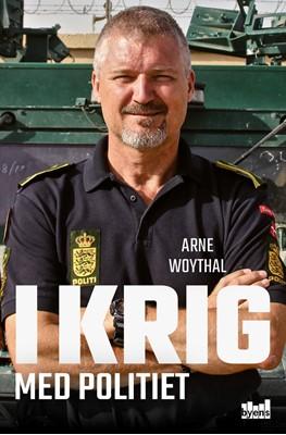 I krig med politiet Arne Woythal 9788793758124