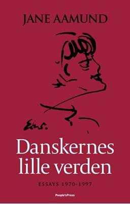 Danskernes lille verden Jane Aamund 9788772008400