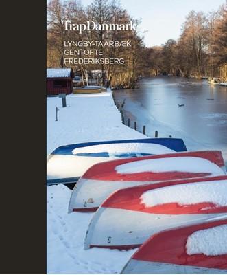 Trap Danmark: Lyngby-Taarbæk, Gentofte, Frederiksberg Trap Danmark 9788771810332