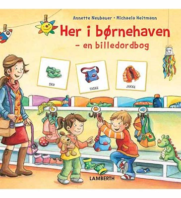 Her i børnehaven Annette Neubauer 9788771615432