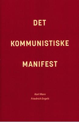 Det kommunistiske manifest Karl Marx, Friedrich Engels 9788791834332