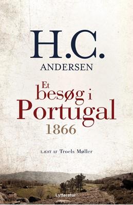 Et besøg i Portugal 1866 H.C. Andersen 9788770301596