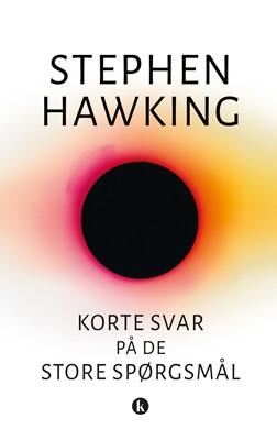Korte svar på de store spørgsmål Stephen Hawking 9788772043647