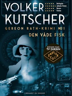Den våde fisk Volker Kutscher 9788711326077