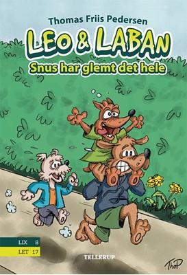 Leo & Laban #3: Snus har glemt det hele Thomas Friis Pedersen 9788758833255