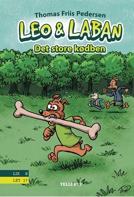 Leo & Laban #1: Det store kødben Thomas Friis Pedersen 9788758831732