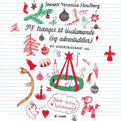 PS. Trænger til risalamande (og adventsdiller) Jeanett Veronica Hindberg 9788726108279