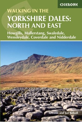 Walking in the Yorkshire Dales: North and East Dennis Kelsall 9781852847982