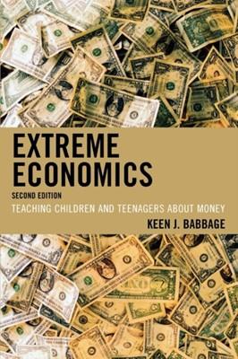 Extreme Economics Keen J. Babbage 9781607092889