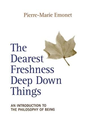 Dearest Freshness Deep Down Things Pierre-Marie Emonet 9780824517946