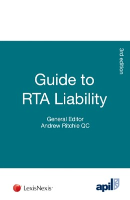 APIL Guide to RTA Liability  9781784733964