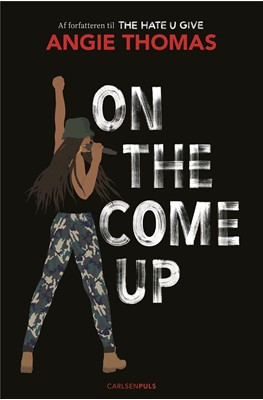 On The Come Up Angie Thomas 9788711900055