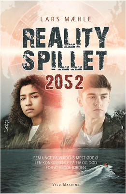 Realityspillet 2052 Lars Mæhle 9788793404120