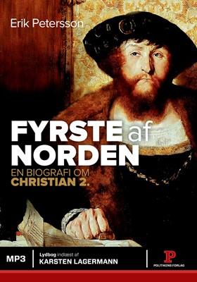 Fyrste af Norden Erik Petersson 9788740052053