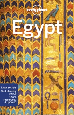 Lonely Planet Egypt Anthony Sattin, Jessica Lee, Lonely Planet 9781786575739