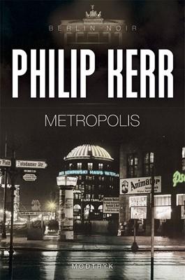 Metropolis Philip Kerr 9788770071482