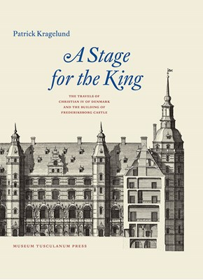 A Stage for the King Patrick Kragelund 9788763545945