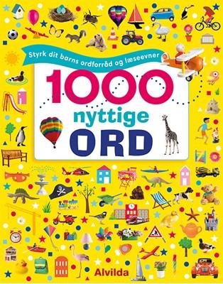 1000 nyttige ord - Styrk dit barns ordforråd og læseevner  9788741505381