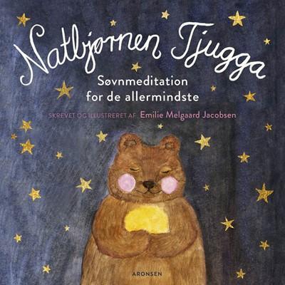 Natbjørnen Tjugga Emilie Melgaard Jacobsen 9788793338791