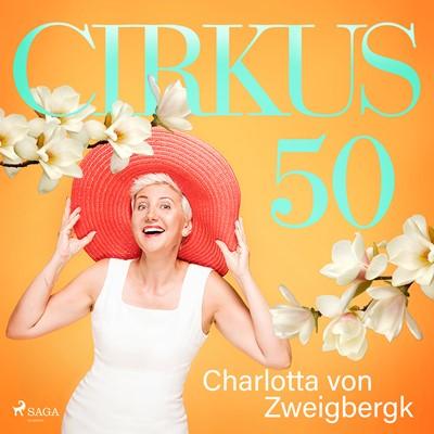 Cirkus 50 Charlotta Von Zweigbergk 9788726109399