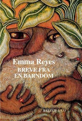 Breve fra en barndom Emma  Reyes 9788793629462