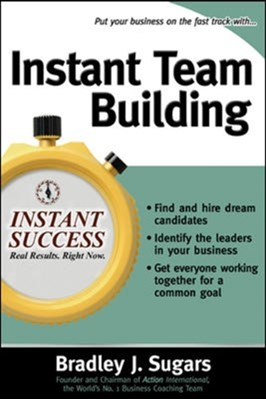 Instant Team Building Bradley J. Sugars 9780071466691