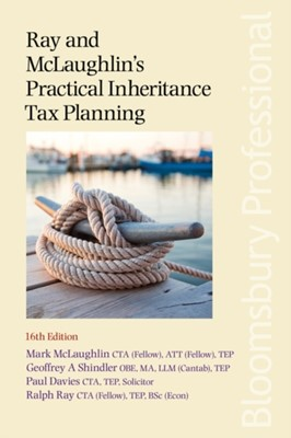 Ray and McLaughlin's Practical Inheritance Tax Planning Mark McLaughlin 9781526507815