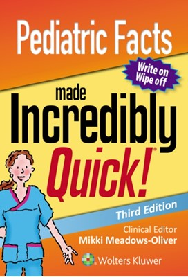 Pediatric Facts Made Incredibly Quick Mikki Meadows-Oliver 9781975100261