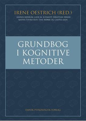 Grundbog i kognitive metoder Irene Oestrich m.fl., Irene Oestrich (red.) 9788771585889