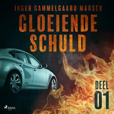 Gloeiende schuld: Deel 1 Inger Gammelgaard Madsen 9788726125559