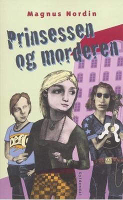 Prinsessen og morderen Magnus Nordin 9788702256727