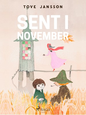 Mumitrolden 9 - Sent i november Tove Jansson 9788726111804
