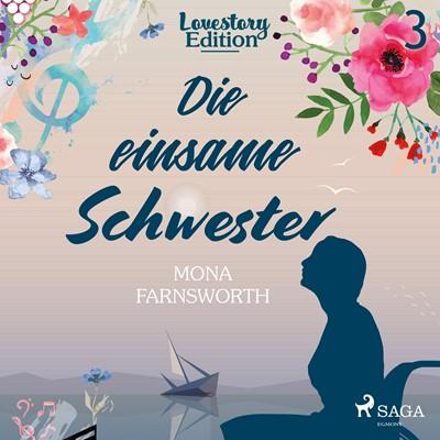 Lovestory Edition 3: Die einsame Schwester Mona Farnsworth 9788726081251