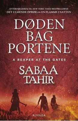 Døden bag portene (Det ulmende oprør 3) Sabaa Tahir 9788771657364