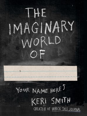 The Imaginary World of Keri Smith 9780141977805