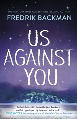 Us Against You Fredrik Backman 9780718186593