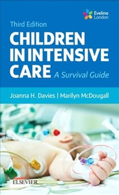 Children in Intensive Care Joanne Perkins, Joanna Davies 9780702067440