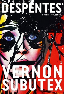 Vernon Subutex 1 Virginie Despentes 9788702282405