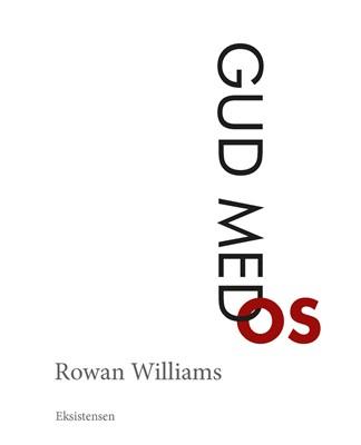 Gud med os Rowan Williams 9788741005294