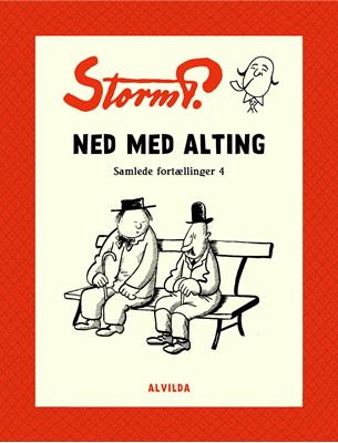Storm P. - Ned med alting og andre fortællinger Storm P. 9788741508399