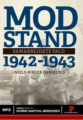 Modstand 1942-1943 Niels Birger  Danielsen, Niels Birger Danielsen 9788740051261