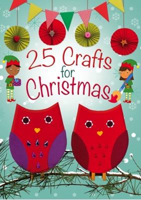 25 Crafts for Christmas Christina Goodings 9780745963877