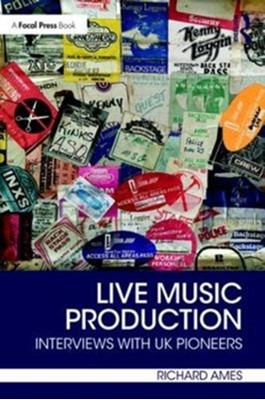 Live Music Production Richard G. Ames 9780815373728