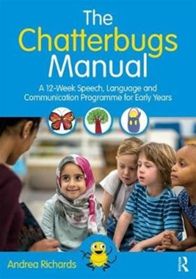 The Chatterbugs Manual Andrea Richards 9781138602342